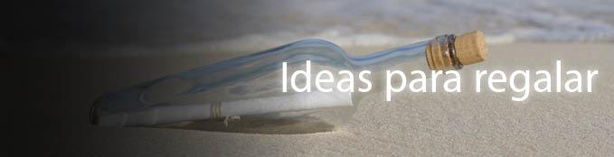 Ideas para regalar